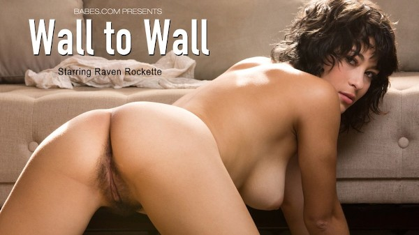Wall to Wall - Raven Rockette - Babes
