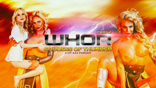 Whor: Goddess of Thunder, A DP XXX Parody Part 2 - Phoenix Marie, Piper Perri