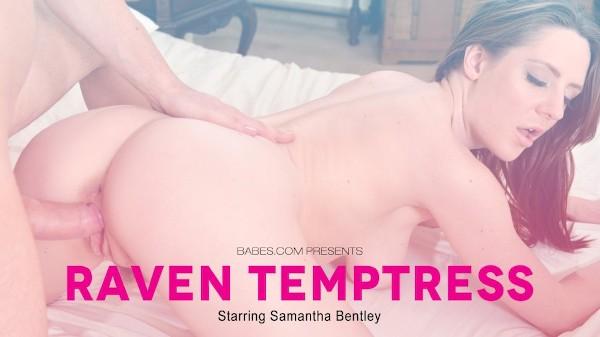 Raven Temptress - Samantha Bentley, Ryan Ryder - Babes