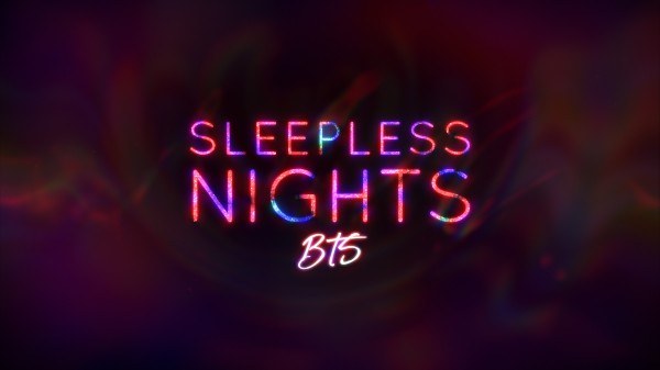 Sleepless Nights BTS -