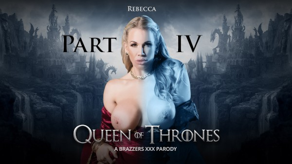 Queen Of Thrones: Part 4 (A XXX Parody) - Brazzers Porn Scene