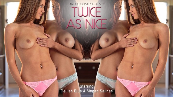 Twice as Nice - Megan Salinas, Delilah Blue - Babes