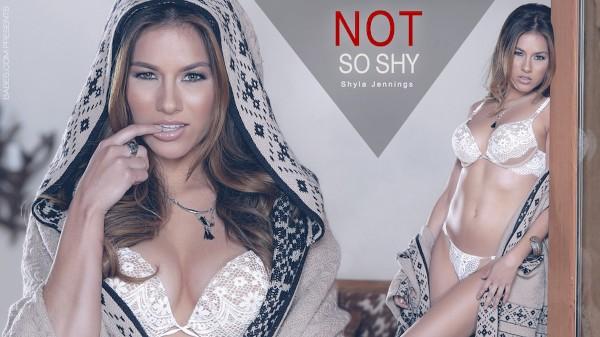 Not So Shy - Shyla Jennings - Babes
