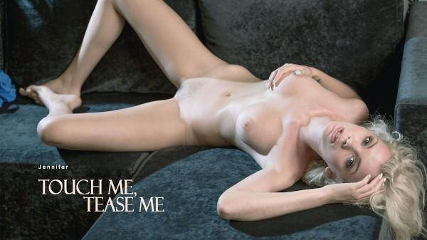 Touch Me, Tease Me - Jennifer - Babes