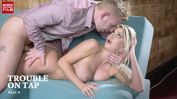 Trouble On Tap Part 4 - Chad Rockwell, Sienna Day - Babes