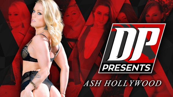 DP Presents: Ash Hollywood Elite XXX Porn 100% Sex Video on Elitexxx.com starring Ash Hollywood, Keiran Lee