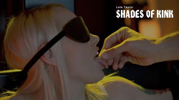 Shades of Kink - Kai Taylor, Lola Taylor - Babes