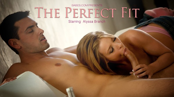 The Perfect Fit - Alyssa Branch, Ryan Driller - Babes
