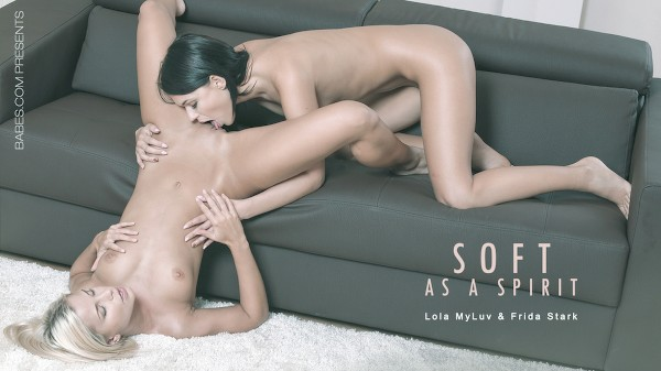 Soft As a Spirit - Lola, Frida Stark - Babes