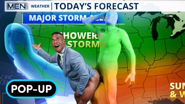 Watch Forecasting Cum: POP-UP on Male Access - All the Best Gay Porn in One place