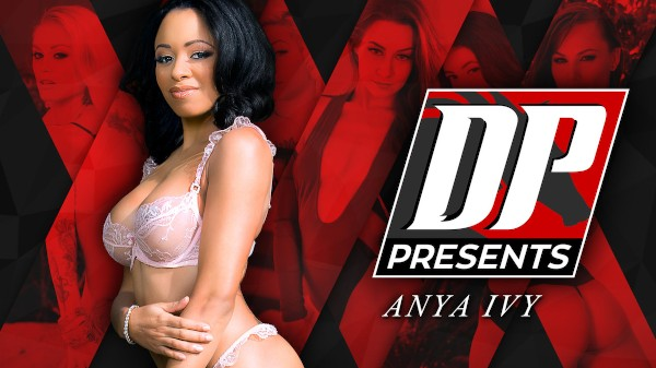 DP Presents: Anya Ivy Elite XXX Porn 100% Sex Video on Elitexxx.com starring Anya Ivy, Toni Ribas