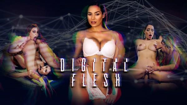 Digital Flesh - Xander Corvus, Adria Rae, Gianna Dior, Scott Nails, Lacy Lennon, Desiree Dulce