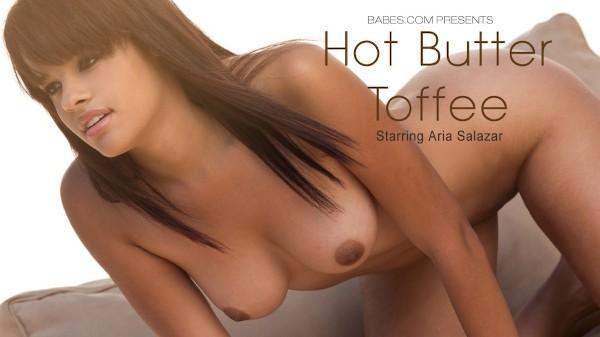 Hot Butter Toffee - Aria Salazar - Babes