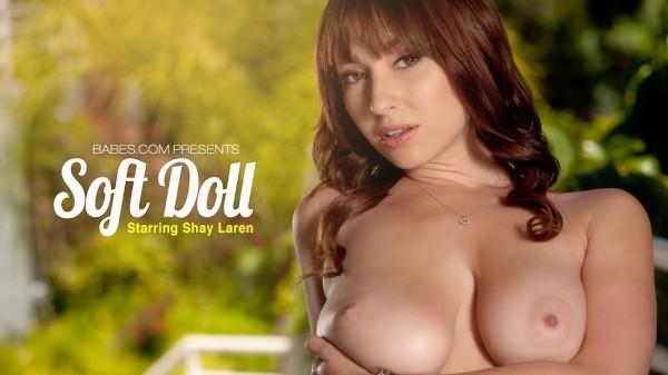 Soft Doll - Shay Laren - Babes